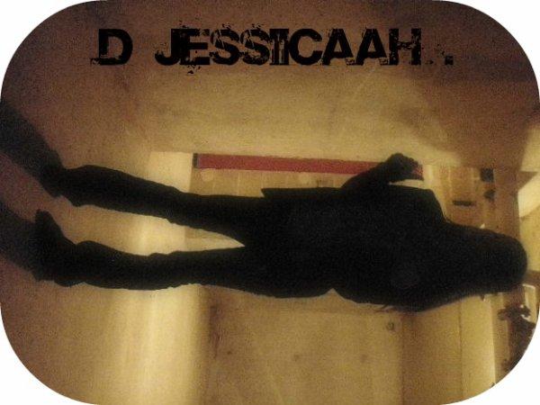Jessica............... Trop timide pour te dire à quel point je t'aime...