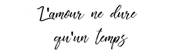 L-AmourNeDureQu-UnTemps.
