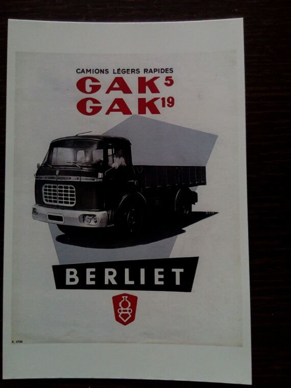 PUB BERLIET GAK!! COMMANDÉE SUR DELCAMPE !! REÇU CETTE SEMAINE !!