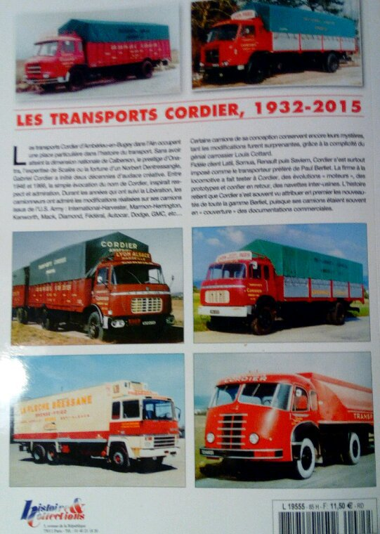 CHARGE UTILE HORS SÉRIE N°85!! LES TRANSPORTS CORDIER !!LA FLÈCHE BRESSANE !! 1932- 2015!!