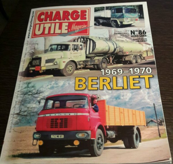 """CHARGE UTILE HORS SÉRIE NUMÉRO 86 !! """"BERLIET  1969 -1970"""" !!"""