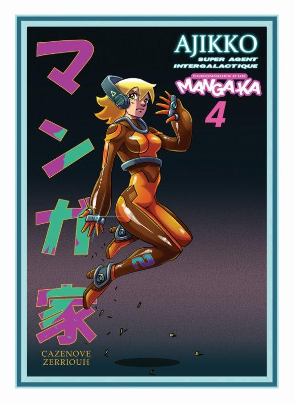 Chroniques d'un Mangaka Tome 4 !!!!! ^_^