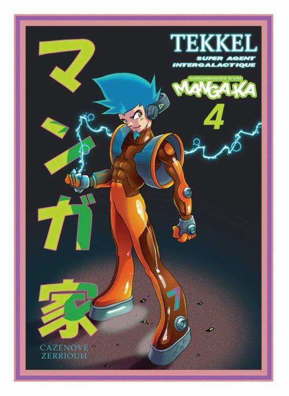 Chroniques d'un Mangaka T 4 !!!! ^_^