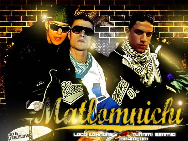MaTLomniChi    -  2nami Ssamid & LoCo LGhadab & BRamFoRi  -