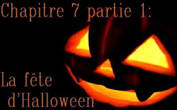 Chapitre 7 partie 1 : La fête d'Halloween