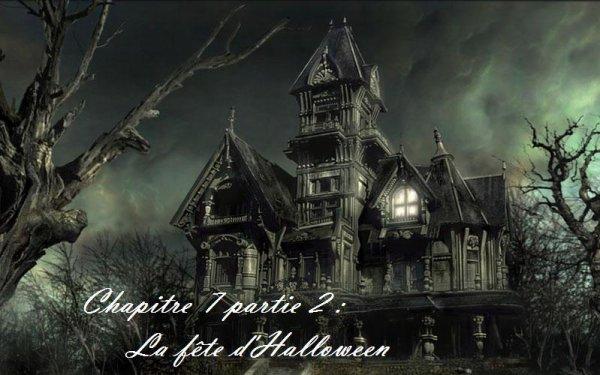Chapitre 7 partie 2 : La fête d'Halloween