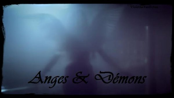 Prologue - Anges & Démons