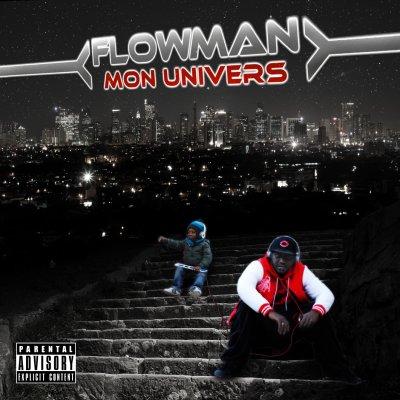 """ALBUM   FLOWMAN """" MON UNIVER """" BIENTOT DANS LES BAC"""