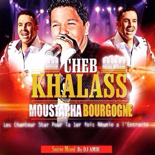 Cheb Khalass à L'Entracte Toulouse 31 ce soir