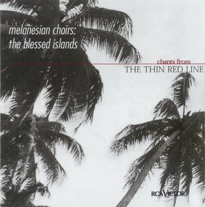 "The Blessed Islands - Chants from ""The Thin Red Line"""