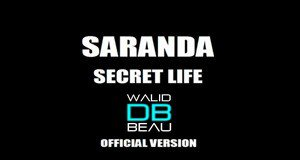 Saranda  / Secret life (Dony and TheKid Extended Mix)  (2011)