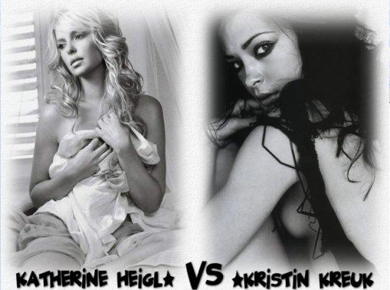 Katherine Heigl VS Kristin Kreuk