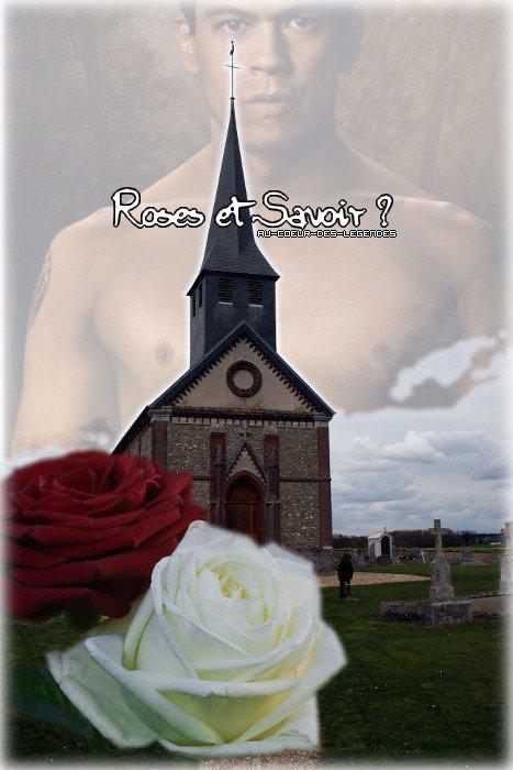 Chapitre 32 : Roses & Savoir
