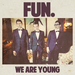 Illustration de 'We are young (Fun)'