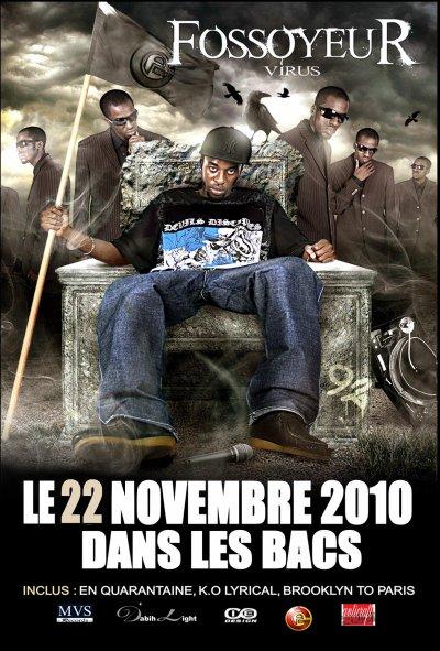 """FOSSOYEUR  """" virus """"  le 22 novembre 2010 dans les bacs"""