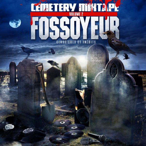 fossoyeur- cemetery mixtape volume 2  (téléchargement gratuit le 22 décembre 2014)