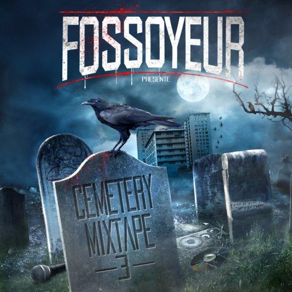 fossoyeur- cemetery mixtape volume 3  (téléchargement gratuit le 22 décembre 2015)