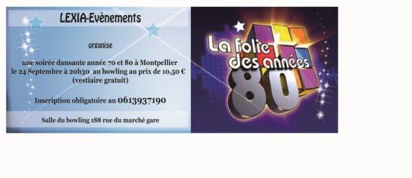 Soirée dansante années 70 et 80 a Montpellier le samedi 24 septembre Zone Tourney au Bowlingstar