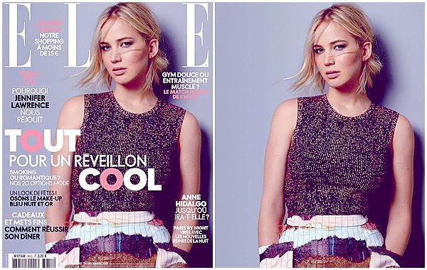 • _ELLE FRANCE _____ - _DECEMBER 2015_- Cover & Shoot_______ _ « Rebelle, Sexy & Fun. Pourquoi Jennifer Lawrence nous réjouit. »