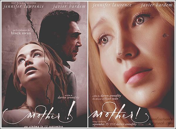 - • Mother ! l Découvrez les 02 posters promotionnels de Jennifer Lawrence pour son prochain film intitulé « Mother ! » : A gauche il s'agit du poster français & à droite du poster officiel. Je vous joins aussi la bande-annonce. Sortie FR le 13 septembre prochain, il me tarde!