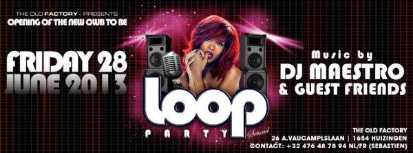 loop party