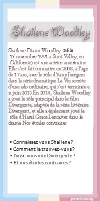 -Shailene Woodley. _____________________________  Sommaire • Création • Décoration  •  Newsletter Rubrique :Biographie. __________________________________ (c) PearlCandy