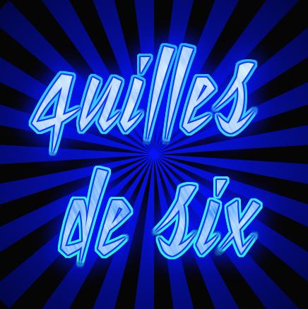 QUILLES DE SIX