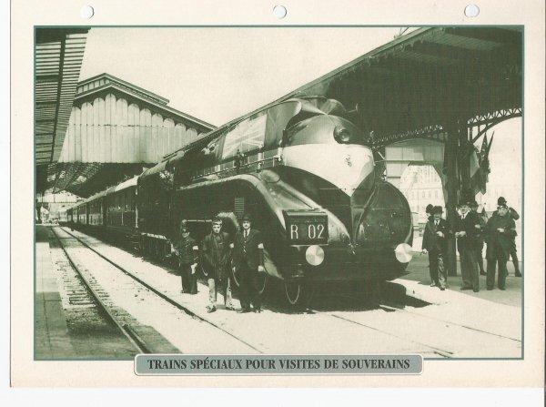 TRAINS SPÉCIAUX POUR VISITE DE SOUVERAINS