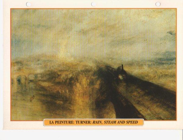 LA PEINTURE: TURNER: RAIN, STEAM AND SPEED