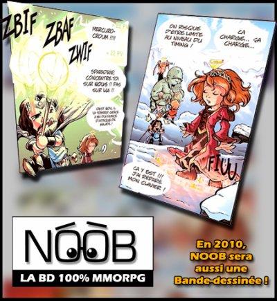 La série Noob sera aussi une bande-dessinée en 2010 !!!