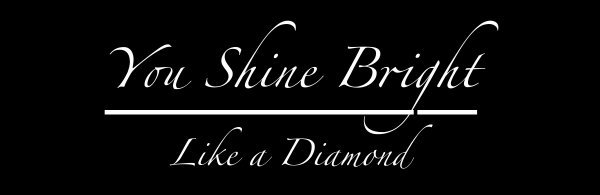You Shine Bright