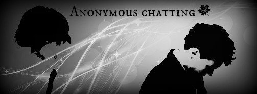 Anonymous Chatting