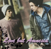 Love but Amnesia