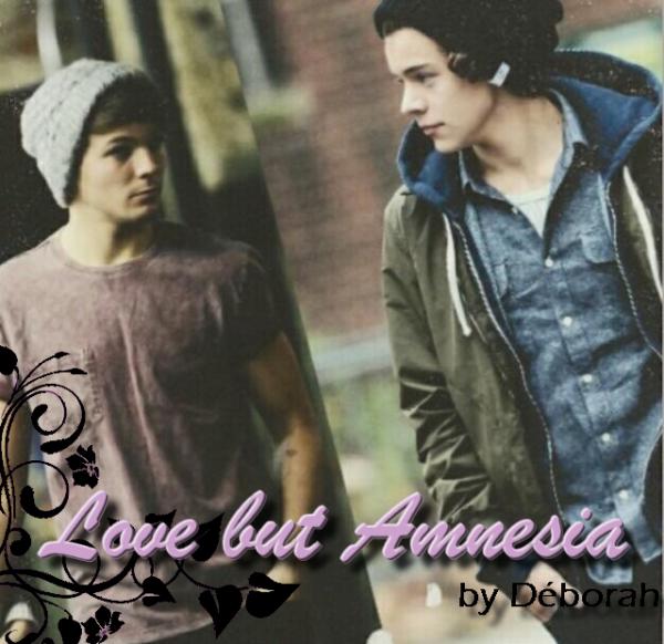 Love but Amnesia
