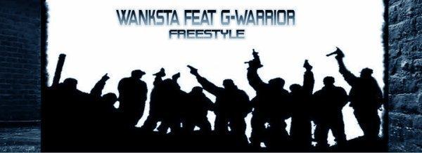 G-warrior feat Wanksta