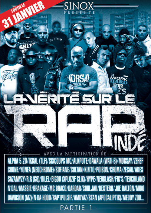 """Retrouvez NEOKLASH le 31/01/11 sur le DVD """" la vérité sur le rap indé """""""