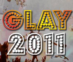 NEWS!! Les annonces de Glay pour 2011 !!!