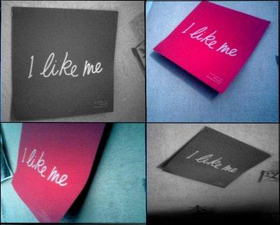 ______I like me