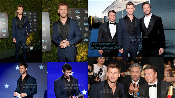 """11.01.2018 : Chris , était avec son frère Luke aux """"Critics Choice Awards"""" qui se sont déroulés à Santa Monica"""