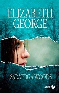 Saratoga Woods, Tome 1