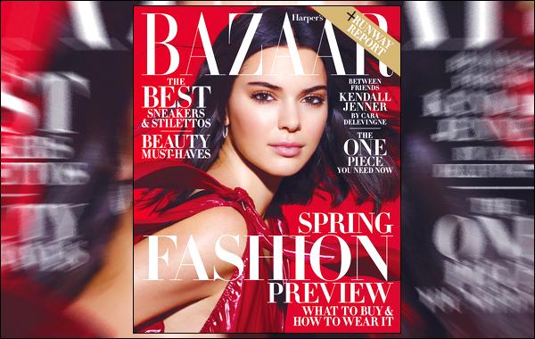 ▬Kendall Jennerfera la couverture du célèbre magazineHarper's Bazaar - Février 2018 !