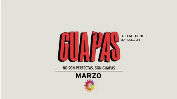 Guapas débarque en mars sur El Trece !