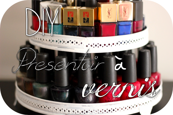 """DIY : Présentoir à Vernis """"So Cute"""""""