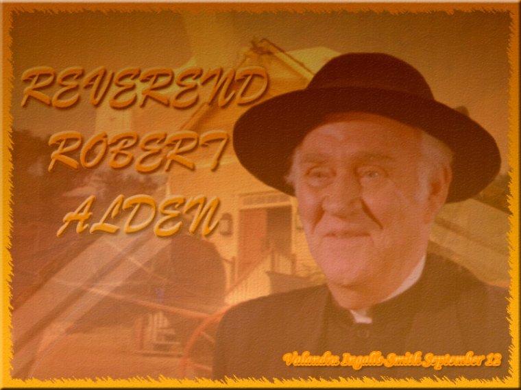 Je voudrais vous parler du Révérend Alden…