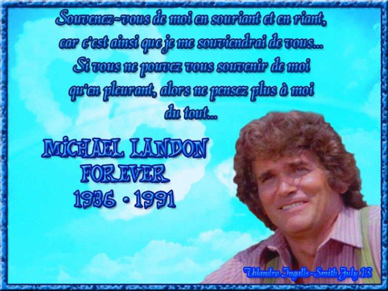 Pour commémorer le 22eme anniversaire de la mort de Michaël Landon, une créa un peu spéciale...