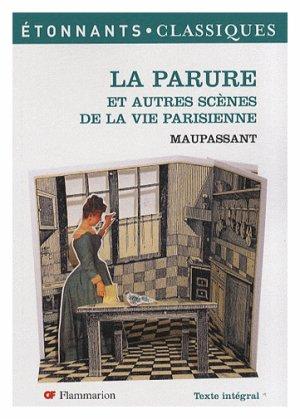 La Parure et autres scènes de la vie Parisienne, de Maupassant