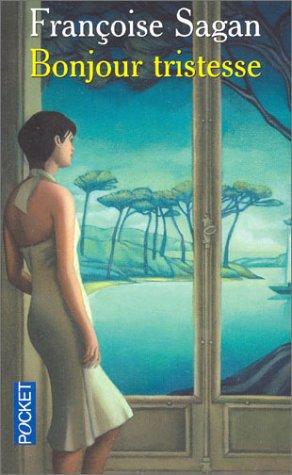 Bonjour Tristesse, de Françoise Sagan
