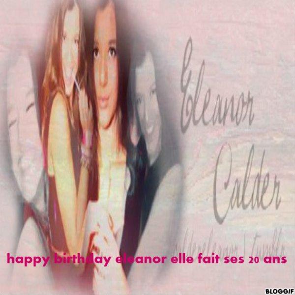 Joyeux anniversaire à eleanor elle fait ses 20 ans