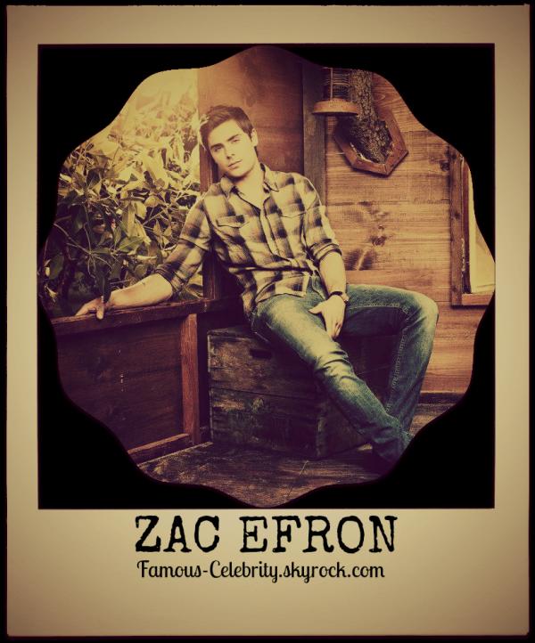 """ZAC EFRON"""