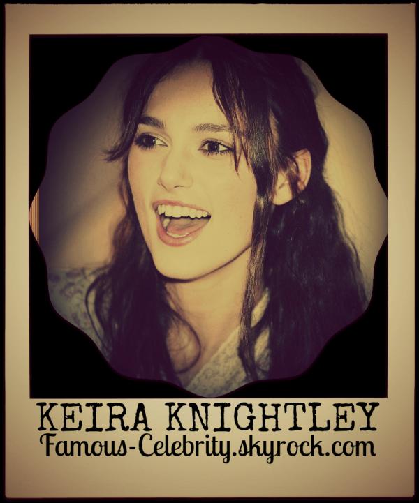 """KEIRA KNIGHTLEY"""